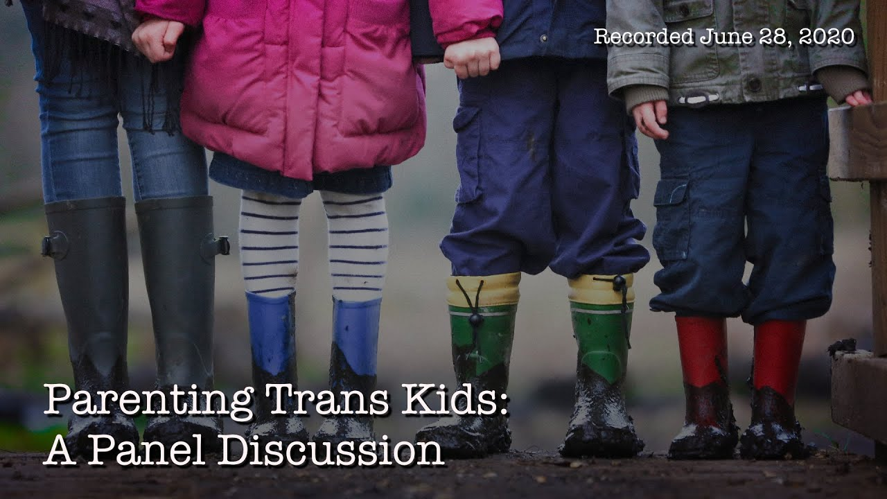 Parenting Trans Kids: A Panel Discussion