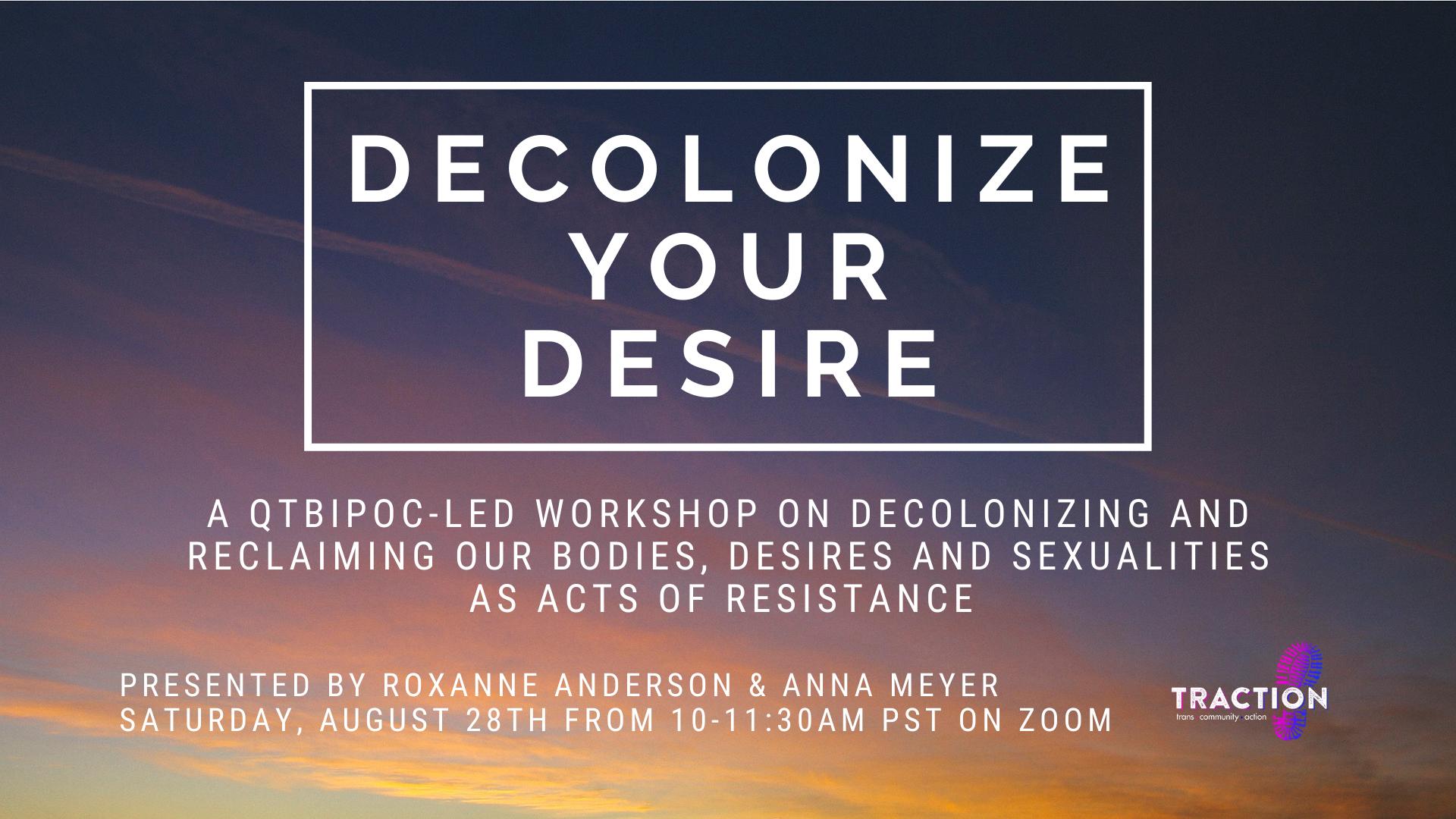 Decolonize Your Desire